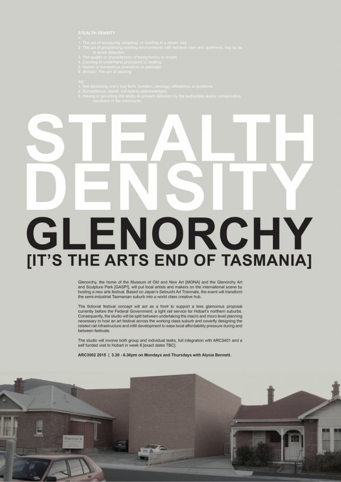 Stealth Density Glenorchy [it's the arts end of Tasmania]